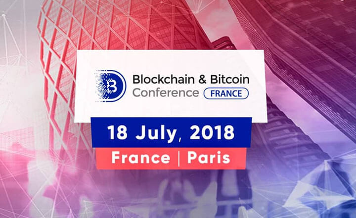 Crypto Personalities Will Head to Paris for Blockchain & Bitcoin Conference France in July