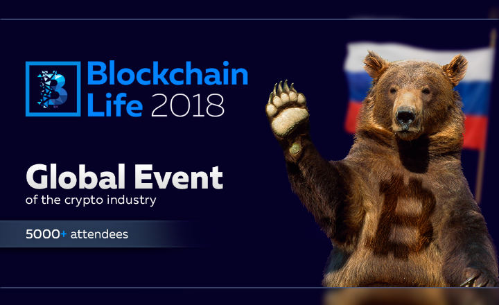 Over 5,000 Attendees from More Than 70 Countries Will Gather in Russia for Blockchain Life 2018