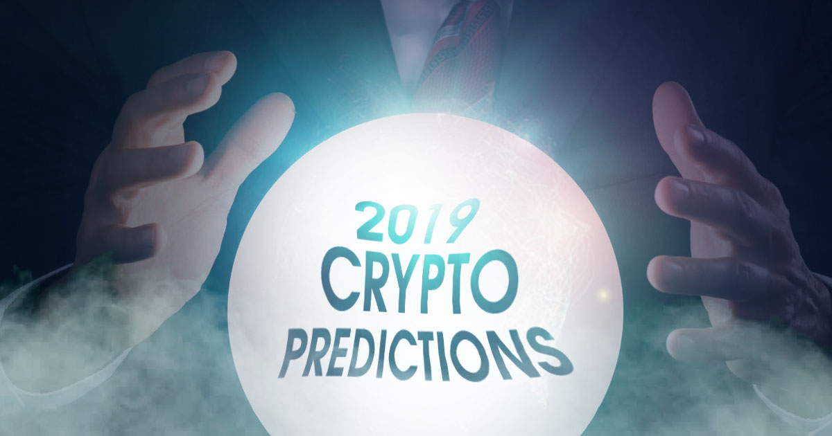 Will Cryptos be Successful This Year? 3 Realistic Crypto Predictions for 2019