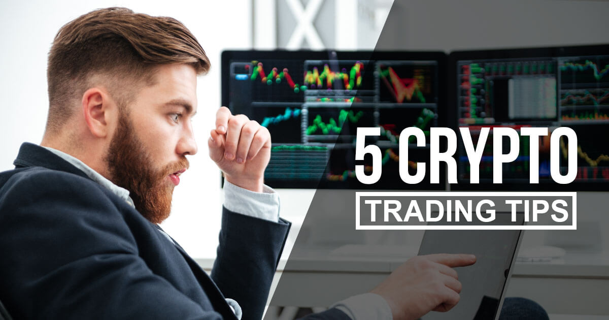 Want to Become a Better Crypto Trader in 2019? Here are 5 Tips For You