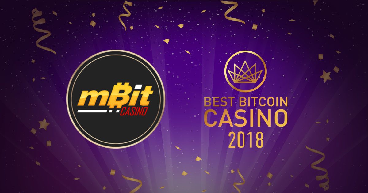 BestBitcoinCasino.com Names mBit Casino the Best Bitcoin Casino of 2018