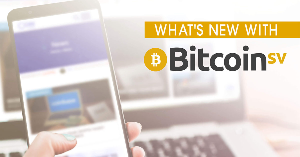 What's New in 2019 for Bitcoin SV (BSV), the Crypto Personifying Satoshi's Vision?