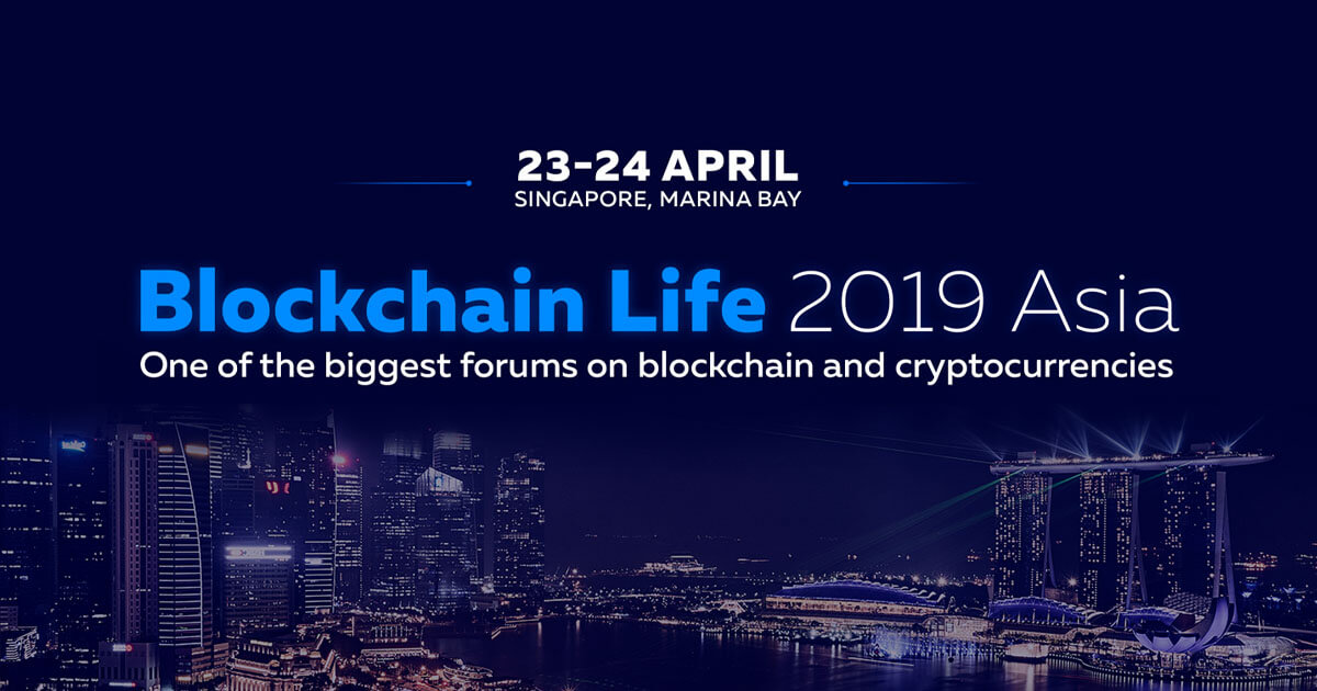 Blockchain Life 2019 Welcomes over 5,000 Attendees in Singapore