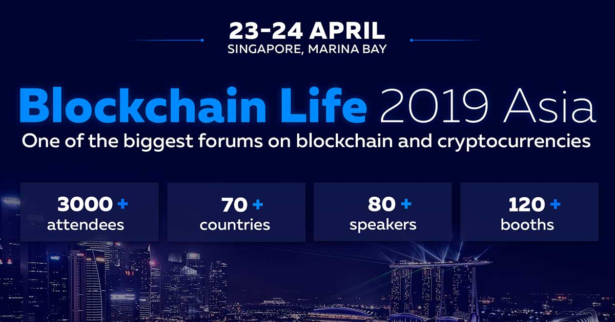 Binance and Huobi to Speak at Blockchain Life 2019 on April 23-24 in Singapore