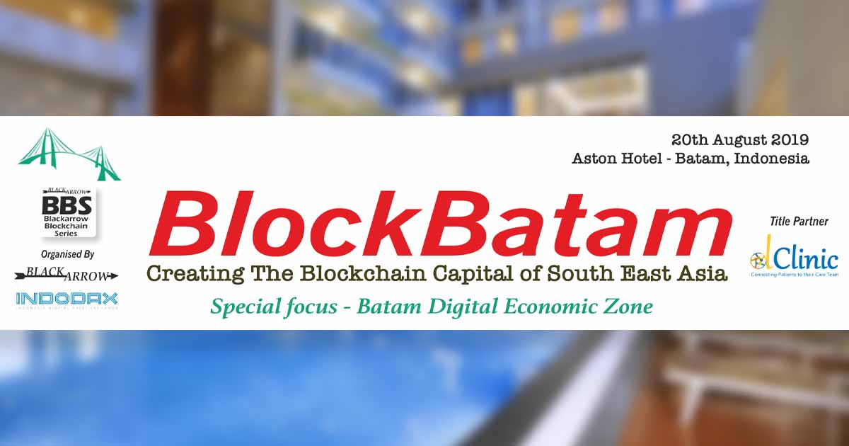 Indonesia's Batam Province to Host BlockBatam 2019 on August 20